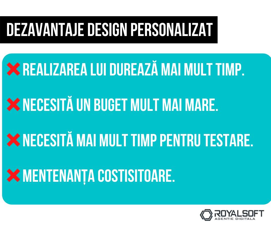 care sunt dezavantajele unui design personalizat
